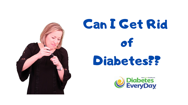Can I Get Rid of My Diabetes?