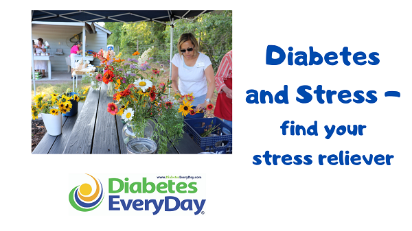 Diabetes and Stress- Find Your Stress Reliever