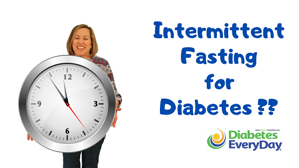 Intermittent Fasting For Diabetes?