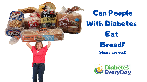 Can People With Diabetes Eat Bread