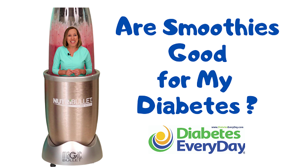 Are Smoothies Good For My Diabetes?